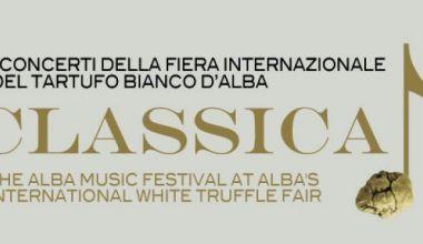 CLASSICA - I Concerti della Fiera Internazionale del Tartufo Bianco d'Alba 2021 – X edizione